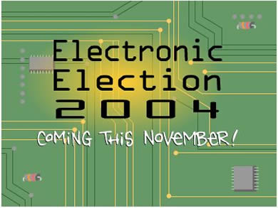 Electronic Election 2004